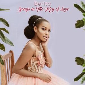 Berita - Songs in the Key of Love (Album)