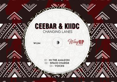 Ceebar & KiidC - Changing Lanes EP
