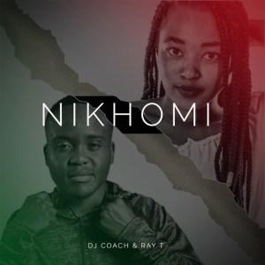 DJ Coach feat. Ray T - Nikhomi