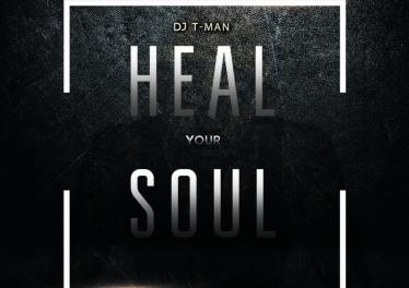 DJ T-MAN - Heal Your Soul EP
