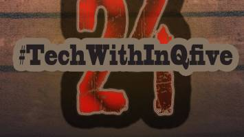 InQfive - Tech With InQfive [Part 24] (February Edition)