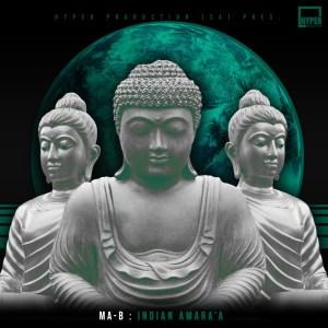 Ma-B - Indian Amara'a (Original Mix)