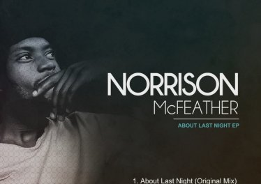 Norrison Mcfeather - About Last Night EP