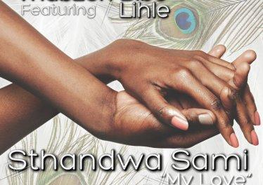 "Thabzen Bibo, Lihle - Sthandwa Sami ""My Love"" (Thabzen Bibo Vocal Mix)"