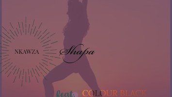 Nkawza - Shapa (feat. Colour Black & Fusion Tone)