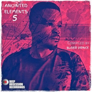 Anointed Elements 5 - Compiled by Buder Prince