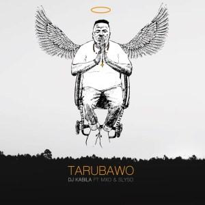 DJ Kabila - Tarubawo (feat. MXO & Slyso)