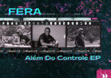 Fera - Além Do Controle EP