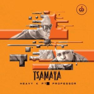 Heavy K - Tsamaya (feat. Professor)