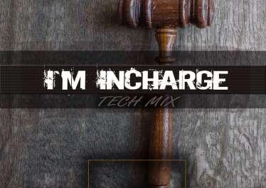 InQfive - I'm Incharge (Tech Mix)