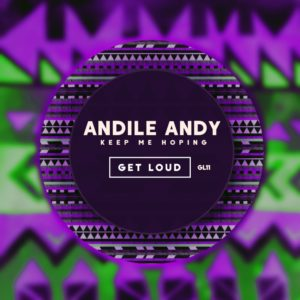 Keep Me Hoping - Andile Andy EP