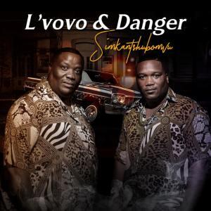 L'vovo & Danger - Simkantshumbovu