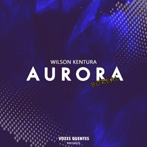 Wilson Kentura - Aurora Boreal (Main Mix)