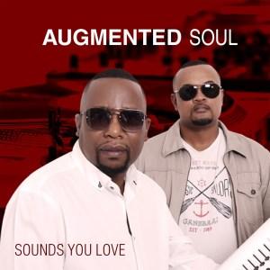 Augmented Soul - Sounds You Love (Album)