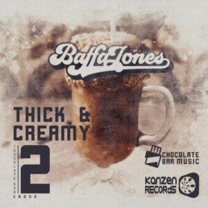 Baffa Jones - Thick & Creamy EP