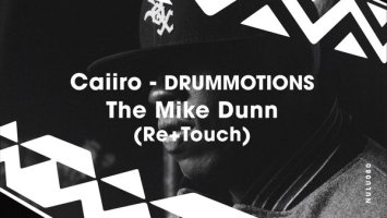 Caiiro - Drummotions (The Mike Dunn Movement Mix)