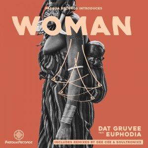 Dat Gruvee & Euphodia - Woman EP