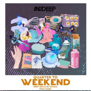 Deep Sen & Dj Couza feat. Fako - Quater To Weekend