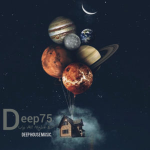 Deep75 - Up All Night EP