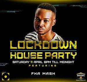 FKA Mash - Lockdown House Party