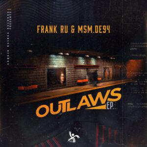 Frank Ru - MSM.DE94 - Outlaws EP