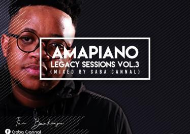 Gaba Cannal - AmaPiano Legacy Sessions Vol.03
