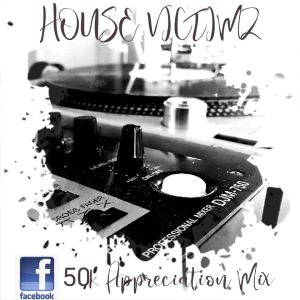 House Victimz - 50k Appreciation Mix