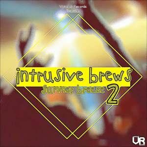 Intrusive Brews 2: Summer Breeze