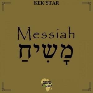 Kek'Star - Messiah