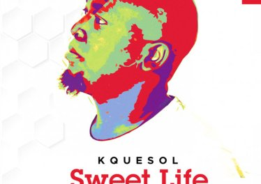 Kquesol - Sweet Life (Original Mix)
