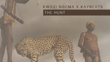Kwazi Ngema & Kaybeats - The Hunt EP