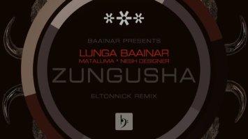 Lunga Baainar - Zungusha (Eltonnick Dub Remix)