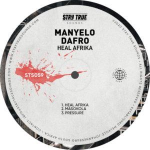 Manyelo Dafro - Heal Afrika EP