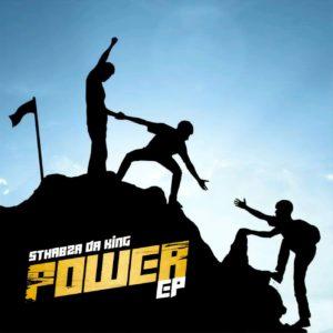 Sthabza Da King - Power EP