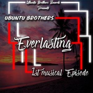 Ubuntu Brothers - Everlasting - 1st Musical EPisode