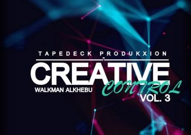 Walkman Alkhebu - Creative Control Vol 3