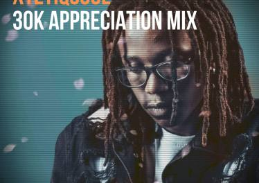 XtetiQsoul - 30K Appreciation Mix
