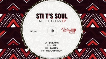 STI T's Soul - All The Glory EP