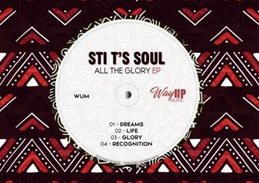STI T's Soul - All The Glory EP