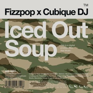 Fizzpop & Cubique DJ - Iced Out Soup (Original Mix)