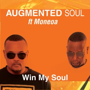 Augmented Soul & Moneoa - Win My Soul