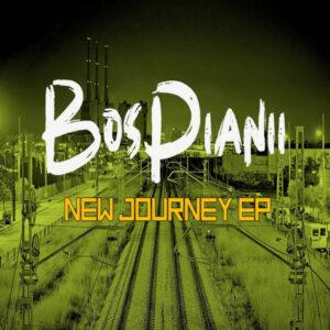 BosPianii - New Journey EP