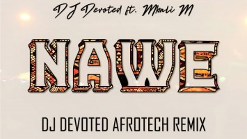 DJ Devoted ft. Mbali M - Nawe (DJ Devoted Afrotech Remix)