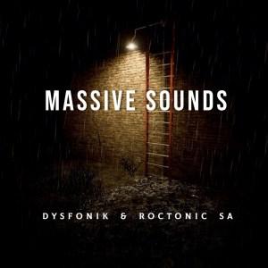 DysFoniK & Roctonic SA - Massive Sounds