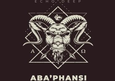 Echo Deep - Aba'phansi (Original Mix)