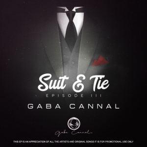 Gaba Cannal - Suit & Tie (Episode III)