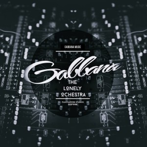 Gabbana - Iron Tulips (AfroTek Mix) - Gabbana - The Lonely Orchestra Part 1