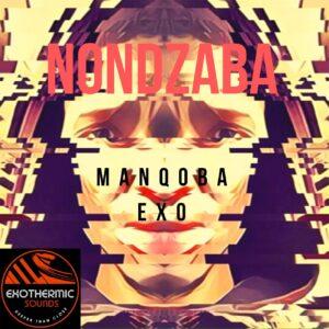 Manqoba Exo - Nondzaba EP