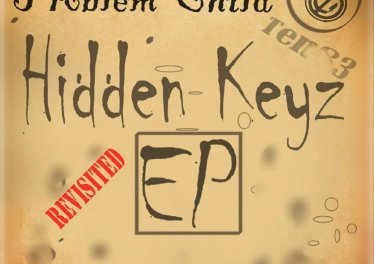 Problem Child Ten83 - Hidden Keys Revisited EP