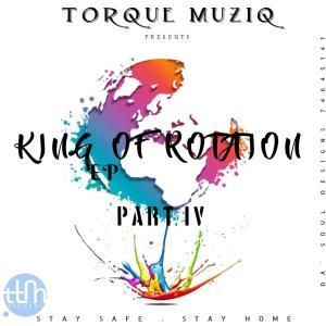 TorQue MuziQ - King Of Rotation Part IV
